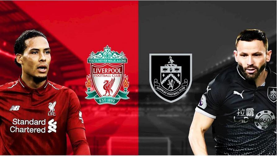 Shaxda rasmiga ah ee Kulanka Liverpool iyo Burnley oo la shaaciyey… (Yaa ku bilowday safka hore kulanka ka dhacaya Anfield?)